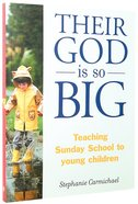 Their God is So Big Paperback