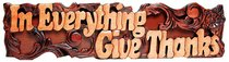 Carved: In Everything Give Thanks