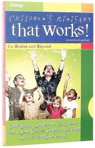 Childrens Ministry That Works!