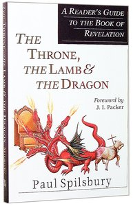 Throne, the Lamb & the Dragon, the