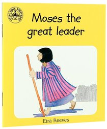 Moses the Great Leader (Little Bible Story Books Series)