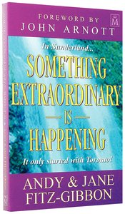Something Extraordinary is Happening