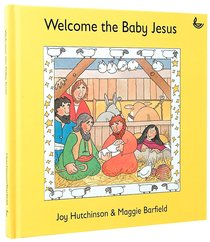 Welcome the Baby Jesus