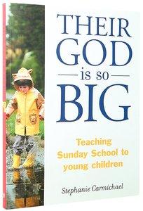 Their God is So Big