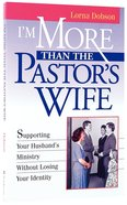 I'm More Than a Pastors Wife Paperback