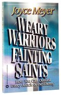 Weary Warriors, Fainting Saints eBook