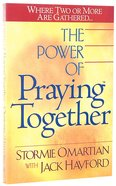 The Power of Praying Together Paperback