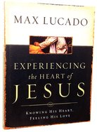 Experiencing the Heart of Jesus (Workbook) Paperback