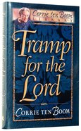 Ctb Library: Tramp For the Lord Hardback