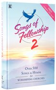 Songs of Fellowship 2 Music Hardback