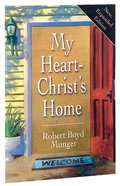 My Heart, Christ's Home Booklet