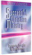 Successful Christian Ministry: Empowering Principles For Every Believer Paperback