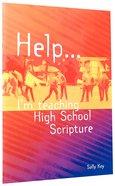 Help... I'm Teaching High School Scripture