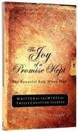 The Joy of a Promise Kept Paperback