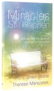 Miracles Still Happen Paperback