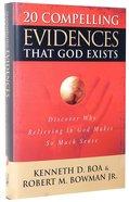 20 Compelling Evidences That God Exists Hardback