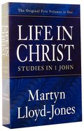 Studies in 1 John (5 Volumes) (Life In Christ Series) Paperback