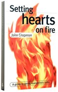 Setting Hearts on Fire Paperback