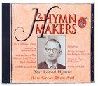 How Great Thou Art (Hymn Makers Series) CD