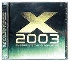 X 2003 Experience the Alternative CD