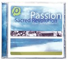 Passion: Sacred Revolution CD