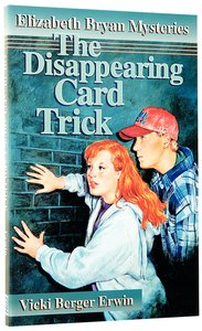 The Disappearing Card Trick (#01 in Elizabeth Bryan Mysteries Series)