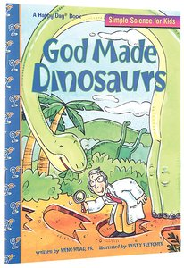 God Made Dinosaurs (Happy Day Series)