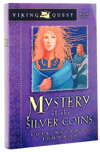 Mystery of the Silver Coins (#02 in Viking Quest Series)