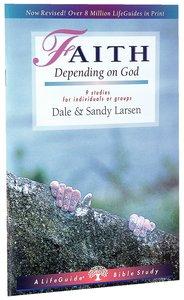 Faith (Lifeguide Bible Study Series)