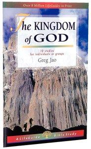 The Kingdom of God (Lifeguide Bible Study Series)
