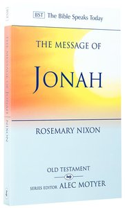 The Message of Jonah (Bible Speaks Today Series)