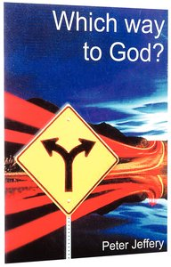 Which Way to God?
