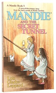 Mandie and the Secret Tunnel (#01 in Mandie Series)