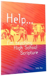 Help... Im Teaching High School Scripture
