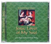 Jesus Lover of My Soul (Masterpiece Series)