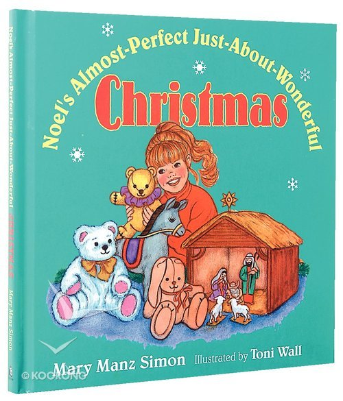 Buy Noels Almost Perfect Just About Wonderful Christmas By Mary