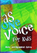 As One Voice For Kids Music Book (Accompaniment)