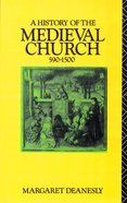 History of the Medieval Church