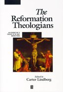 The Reformation Theologians Paperback
