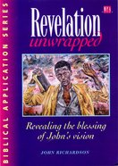 Revelation Unwrapped (Biblical Application Series) Paperback