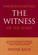 Understanding the Witness of the Spirit Paperback