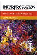 First and Second Chronicles (Interpretation Bible Commentaries Series) Hardback