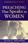 Preaching That Speaks to Women Paperback
