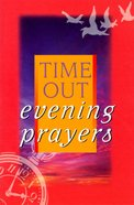 Time Out Evening Prayers Paperback