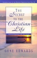 The Secret to the Christian Life Paperback