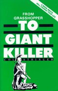 From Grasshopper to Giant Killer Paperback