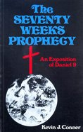 The Seventy Weeks Prophecy Paperback