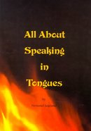 All About Speaking in Tongues Paperback