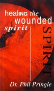 Healing the Wounded Spirit Paperback