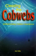Clearing the Cobwebs Paperback